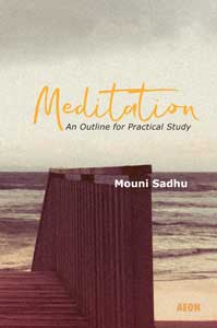 Meditation: An Outline for Practical Study