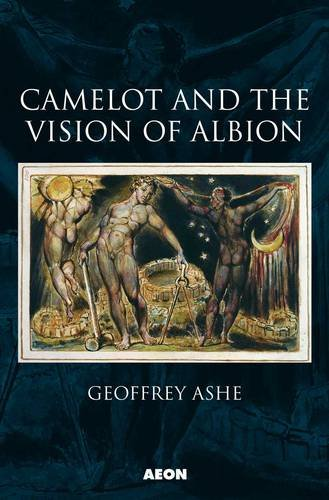 Camelot and the Vision of Albion