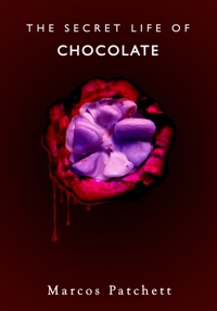 The Secret Life of Chocolate