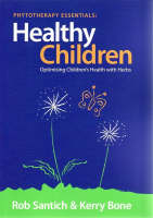 Healthy Children: Optimising Children's Health with Herbs