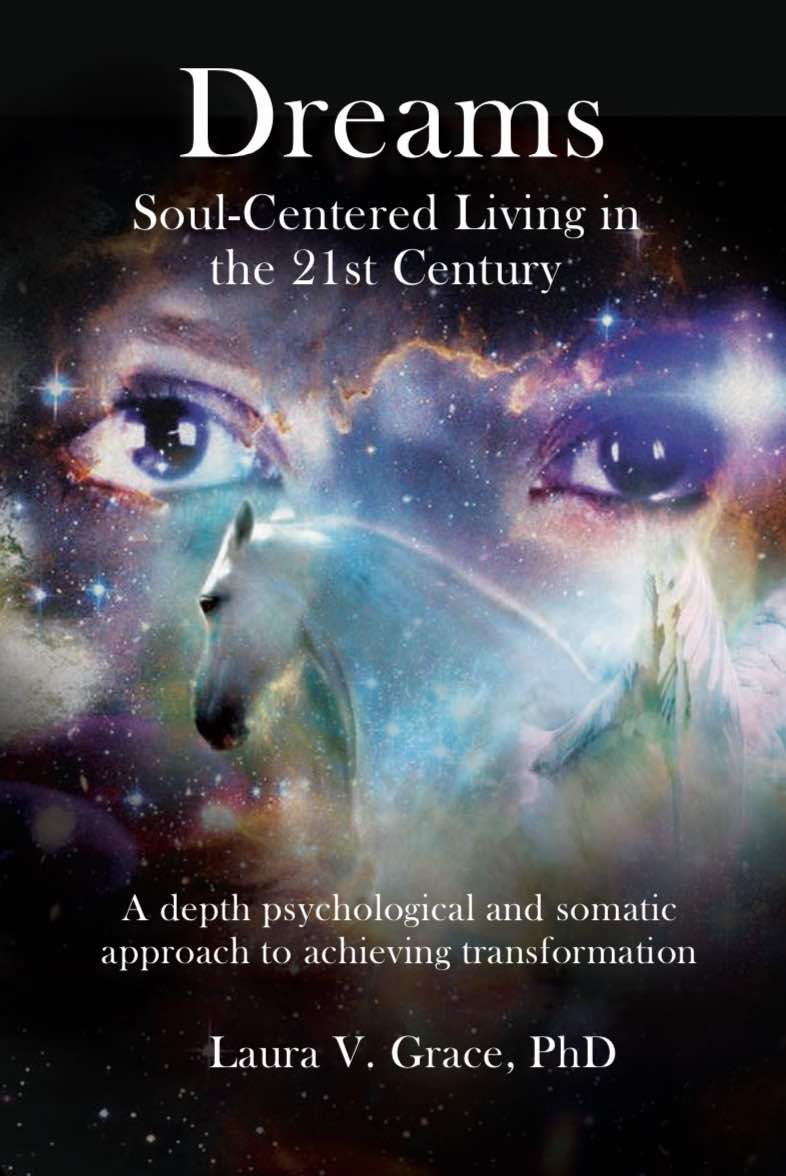 Dreams: Soul-Centered Living in the Twenty-First Century