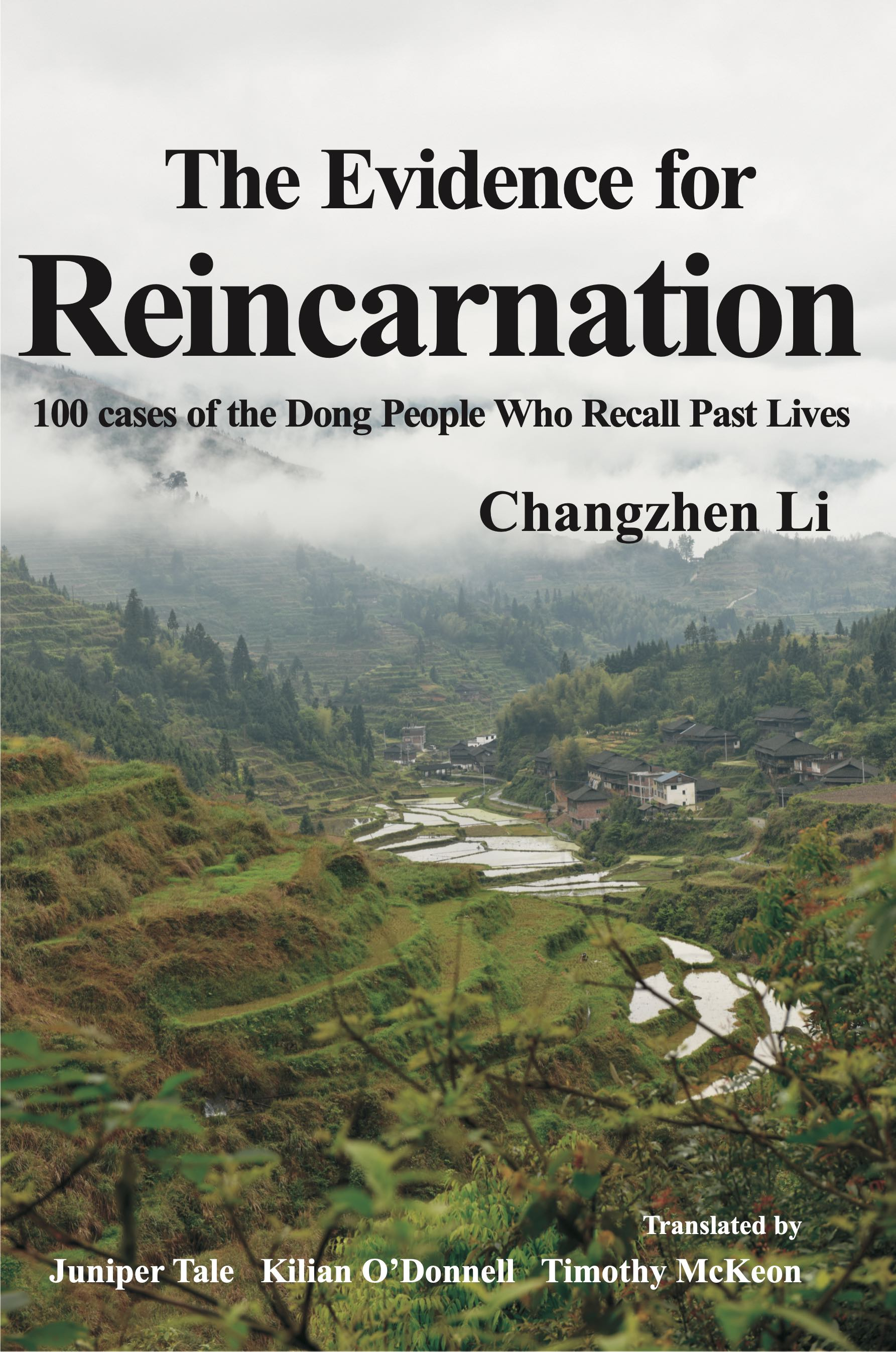 The Evidence for Reincarnation: The Extraordinary Story of the Kam People Who Recall Past Lives