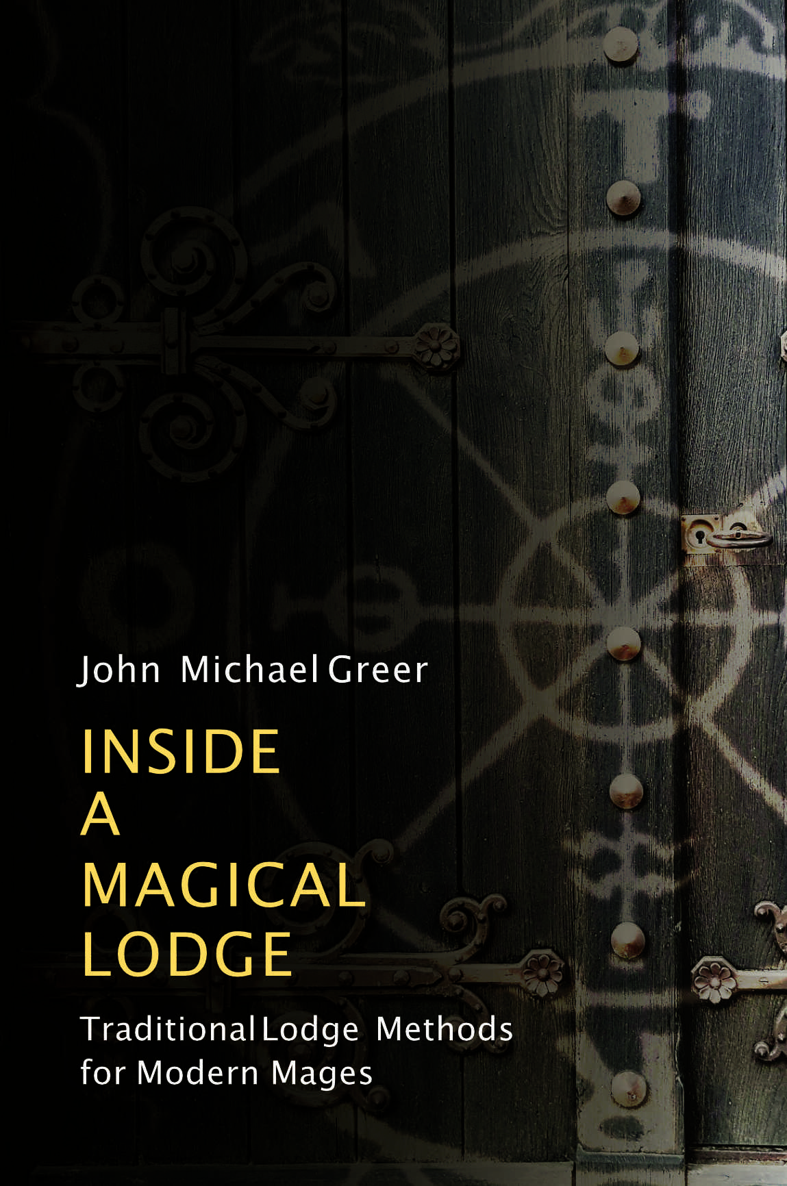 Inside a Magical Lodge: Traditional Lodge Methods for Modern Mages