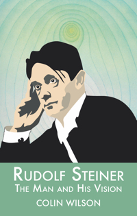 Rudolf Steiner: The Man and His Vision