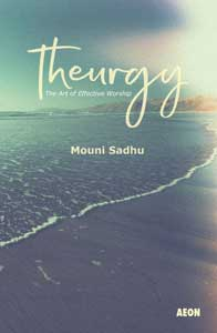 Theurgy: The Art of Effective Worship