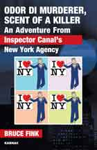 Odor di Murderer, Scent of a Killer: An Adventure From Inspector Canal's New York Agency