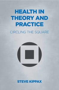 Health in Theory and Practice: Circling the Square