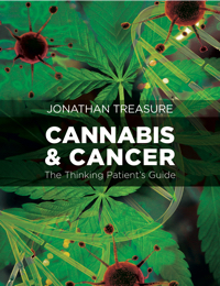 Cannabis and Cancer: The Thinking Patient's Guide