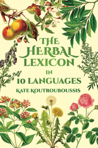 The Herbal Lexicon: In 10 Languages