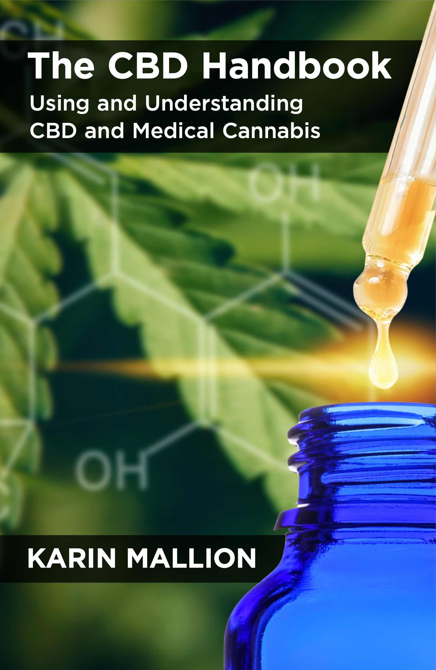 The CBD Handbook: Using and Understanding CBD and Medical Cannabis