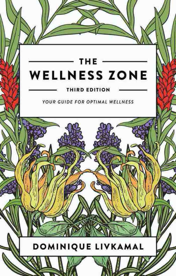 The Wellness Zone: Your Guide for Optimal Wellness - Third Edition